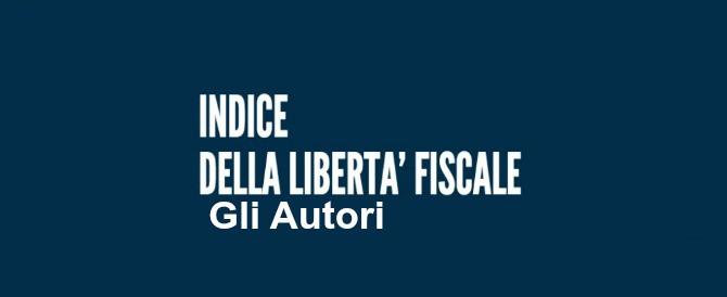Indice della Libertà Fiscale 2015 – GLI AUTORI