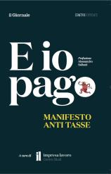 """Presentazione """"E io pago"""" a Milano"""