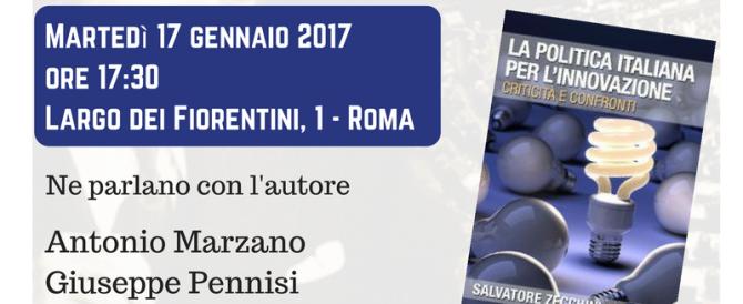 """Presentazione del libro: """"La politica italiana per l'innovazione"""""""